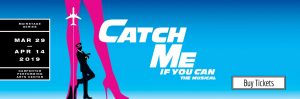 Catch Me If You Can @ Carpenter Performing Arts Center